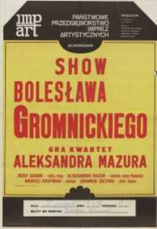 Show Bolesława Gromnickiego w Elblągu – afisz