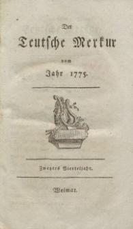 Der Deutsche Merkur, 1775, Nr. 4-8.