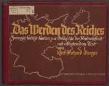 Das Werden des Reiches: zwanzig farbige Karten zur Geschichte der Reichsgestalt