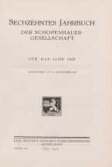 Sechszehntes Jahrbuch der Schopenhauer Gesellschaft für das Jahr 1929