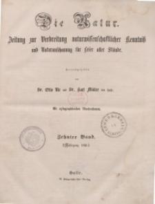 Die Natur. Zeitung zur Verbreitung naturwissenschaftlicher Kenntnis und Naturanschauung für Leser aller Stände 1861