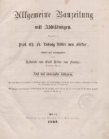 Allgemeine Bauzeitung mit Abbildungen, 1863