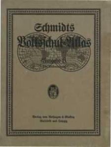 Volksschul-Atlas in 141 Haupt- und Nebenkarten und mit geographisch-statistischen Zahlenangaben