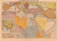 Der Mittelmeerraum und Nahe Osten mit Flotten-, Heeres und Luftstützpunkten