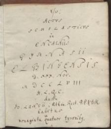 Actus Scholasticus in encaeniis Gymnasii Elbingensis