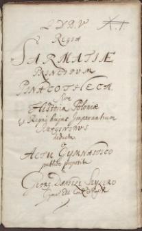 Regia Sarmatiae Principum Pinacotheca Sive Historia...