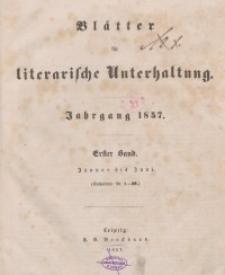 Blätter für literarische Unterhaltung, 1857, Bd. 1.