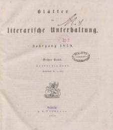 Blätter für literarische Unterhaltung, 1859, Bd. 1.