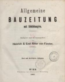 Allgemeine Bauzeitung mit Abbildungen, 1867