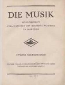 Die Musik : Monatsschrift, 1928, Jg. XX.