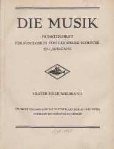 Die Musik : Monatsschrift, 1928, Jg. XXI.