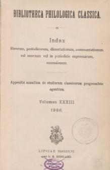 Bibliotheca Philologica Classica : index, Jg.1906, Bd.33.