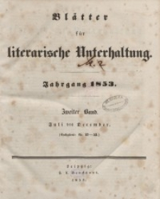 Blätter für literarische Unterhaltung, 1853, Bd. 2.