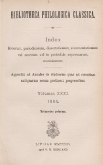 Bibliotheca Philologica Classica : index, Jg.1904, Bd.31.