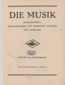 Die Musik : Monatsschrift, 1932/1933, Jg. XXV.