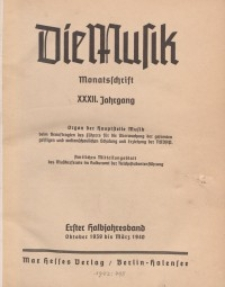 Die Musik : Monatsschrift, 1939/1940, Jg. XXXII.