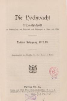 Die Hochwacht : Monatsschrift zur Pflege der geistigen und sittlichen Volksgesundheit, 3. Jg., 1912, H. 1.