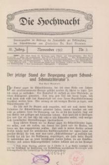 Die Hochwacht : Monatsschrift zur Pflege der geistigen und sittlichen Volksgesundheit, 3. Jg., 1912, H. 2.
