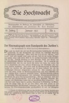 Die Hochwacht : Monatsschrift zur Pflege der geistigen und sittlichen Volksgesundheit, 3. Jg., 1913, H. 4.