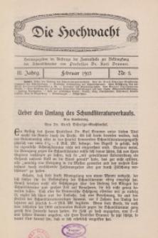 Die Hochwacht : Monatsschrift zur Pflege der geistigen und sittlichen Volksgesundheit, 3. Jg., 1913, H. 5.
