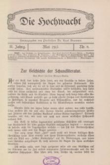 Die Hochwacht : Monatsschrift zur Pflege der geistigen und sittlichen Volksgesundheit, 3. Jg., 1913, H. 8.