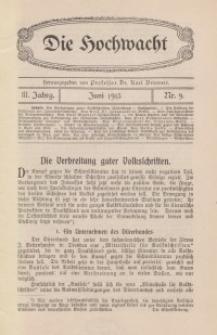 Die Hochwacht : Monatsschrift zur Pflege der geistigen und sittlichen Volksgesundheit, 3. Jg., 1913, H. 9.
