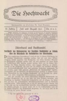 Die Hochwacht : Monatsschrift zur Pflege der geistigen und sittlichen Volksgesundheit, 3. Jg., 1913, H. 10-11.