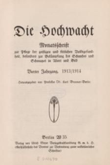 Die Hochwacht : Monatsschrift zur Pflege der geistigen und sittlichen Volksgesundheit, 4. Jg., 1913, H. 1.