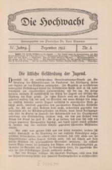 Die Hochwacht : Monatsschrift zur Pflege der geistigen und sittlichen Volksgesundheit, 4. Jg., 1913, H. 3.