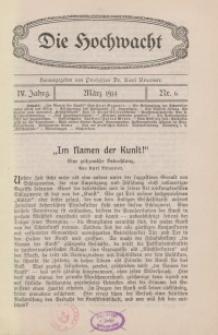 Die Hochwacht : Monatsschrift zur Pflege der geistigen und sittlichen Volksgesundheit, 4. Jg., 1914, H. 6.