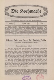 Die Hochwacht : Monatsschrift zur Pflege der geistigen und sittlichen Volksgesundheit, 4. Jg., 1914, H. 7.