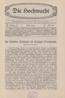 Die Hochwacht : Monatsschrift zur Pflege der geistigen und sittlichen Volksgesundheit, 4. Jg., 1914, H. 10.