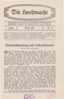 Die Hochwacht : Monatsschrift zur Pflege der geistigen und sittlichen Volksgesundheit, 1. Jg., 1911, Nr 6.
