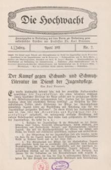 Die Hochwacht : Monatsschrift zur Pflege der geistigen und sittlichen Volksgesundheit, 1. Jg., 1911, Nr 7.