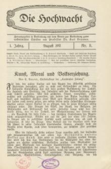 Die Hochwacht : Monatsschrift zur Pflege der geistigen und sittlichen Volksgesundheit, 1. Jg., 1911, Nr 11.