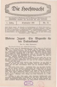 Die Hochwacht : Monatsschrift zur Pflege der geistigen und sittlichen Volksgesundheit, 1. Jg., 1911, Nr 12.