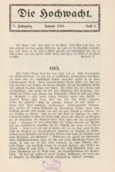 Die Hochwacht : Monatsschrift zur Pflege der geistigen und sittlichen Volksgesundheit, 5. Jg., 1915, H. 4.