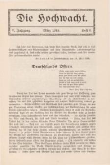 Die Hochwacht : Monatsschrift zur Pflege der geistigen und sittlichen Volksgesundheit, 5. Jg., 1915, H. 6.