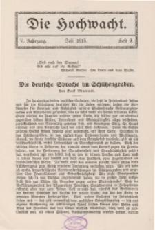 Die Hochwacht : Monatsschrift zur Pflege der geistigen und sittlichen Volksgesundheit, 5. Jg., 1915, H. 9.