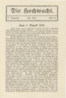 Die Hochwacht : Monatsschrift zur Pflege der geistigen und sittlichen Volksgesundheit, 5. Jg., 1915, H. 10.