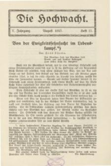 Die Hochwacht : Monatsschrift zur Pflege der geistigen und sittlichen Volksgesundheit, 5. Jg., 1915, H. 11.