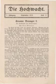 Die Hochwacht : Monatsschrift zur Pflege der geistigen und sittlichen Volksgesundheit, 5. Jg., 1915, H. 12.