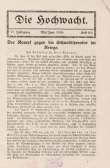 Die Hochwacht : Monatsschrift zur Pflege der geistigen und sittlichen Volksgesundheit, 6. Jg., 1916, H. 8-9.