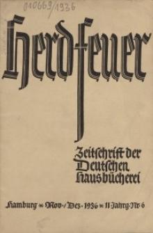 Herdfeuer : Zeitschrift der Deutschen Hausbücherei, 11. Jahrg., 1936, Nr 6