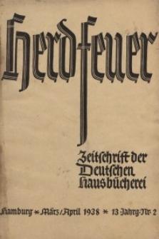 Herdfeuer : Zeitschrift der Deutschen Hausbücherei, 13. Jahrg., 1938, Nr 2