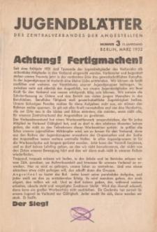 Jugend-Blätter des Zentralverbandes der Angestellten, 13. Jahrgang, 1932, H. 3 (März).
