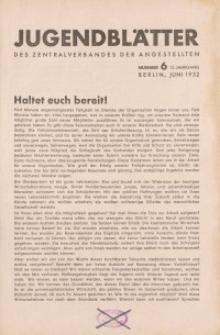 Jugend-Blätter des Zentralverbandes der Angestellten, 13. Jahrgang, 1932, H. 6 (Juni).