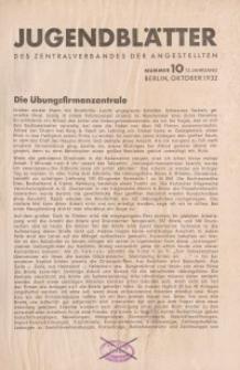 Jugend-Blätter des Zentralverbandes der Angestellten, 13. Jahrgang, 1932, H. 10 (Oktober).