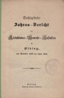 Jahres-Bericht der Kleinkinder-Bewahr-Anstalten zu Elbing, vom November 1862 bis dahin 1863