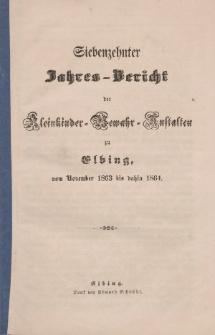 Jahres-Bericht der Kleinkinder-Bewahr-Anstalten zu Elbing, vom November 1863 bis dahin 1864